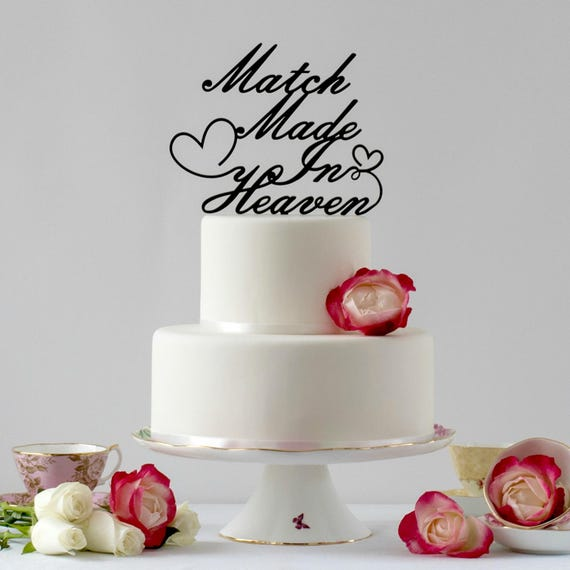 Wedding Cake Toppers Quotes: Cake Topper Words Match Made In Heaven. Traditional