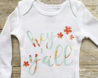 BABY GIRL Hey Y'all Onesie, Southern Sayings Onesie, Baby Girl Onesie, Newborn Onesie, Baby Girl Bodysuit, Baby Girl Clothes