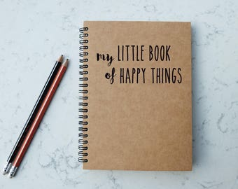 My Little Book Of Happy Things - A5 Spiral Notebook/Sketchbook/Kraft Journal/Personalized Journal - Blank/Lined paper - 085
