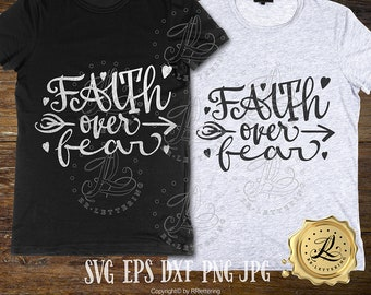 Christian svg, Faith svg, Svg sayings svg quotes Svg files for cricut designs Faith Over Fear svg, Religious svg, Hand lettered