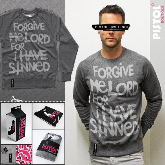 Pistol Boutique mens Black FORGIVE ME LORD FOR I HAVE SINNED Raglan sweatshirt
