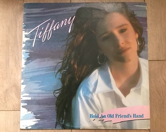 Tiffany vinyl record Hold An Old Friend's Hand 1988