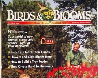 Birds & Blooms 1995 - The Premier Issue
