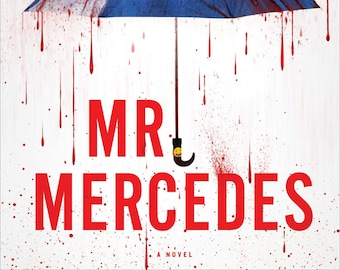 Mr. Mercedes, A Novel by Stephen King