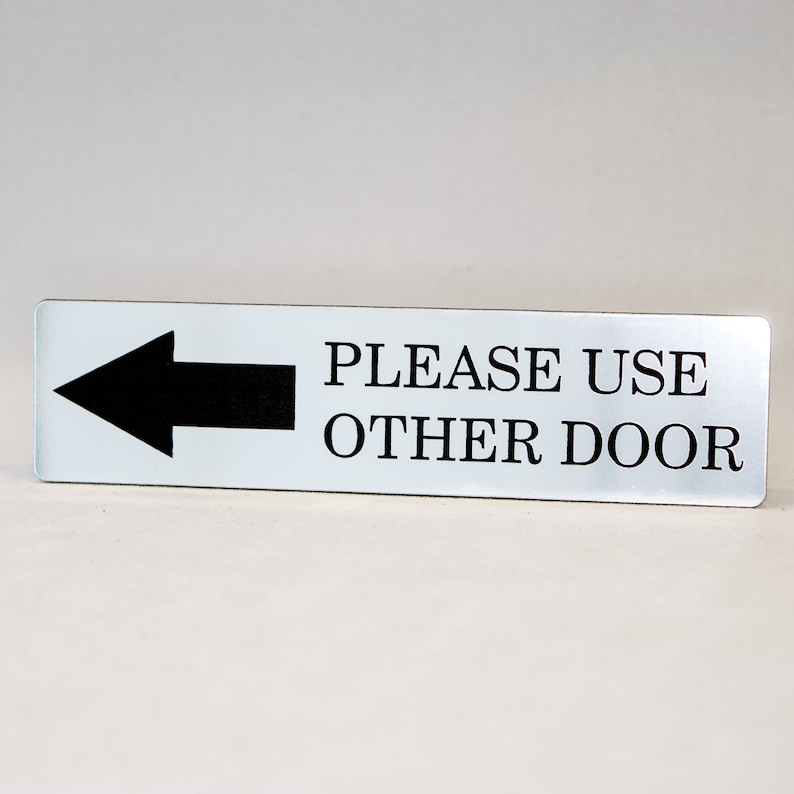 Store or Office Plastic Sign PLEASE USE OTHER DOOR Engraved with Arrow Home