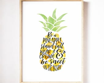 Incroyable Printable Quote Be A Pineapple Wall Art, Pineapple Print, Hand Lettered  Typography Poster, Pineapple Decor, Tropical Art Print Kitchen Decor