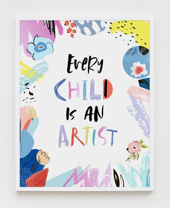 Every Child Is An Artist Picasso Quote Nursery Printable Art Etsy