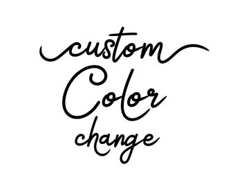 Custom Color Change for Any Print