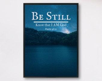 Be Still - Know That I Am God - Bible Verse Wall Art - Christian Print - Printable Wall Art - Scripture Wall Art