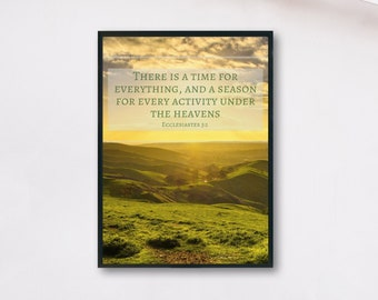 Ecclesiastes 3 Wall Art - There is a Time For Everything - A Season For Every Activity Under the Heavens - Bible Verse Wall Art