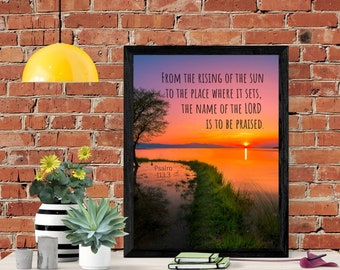 From The Rising To The Setting Sun - Bible Verse Wall Art - Christian Art - Instant Download - Scripture Wall Art - Printable - Psalm 113
