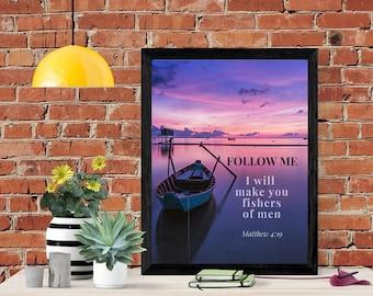Matthew 4 Wall Art -  Follow Me Bible Wall Art - I Will Make You Fishers Of Men - Bible Verse Print - Digital Download