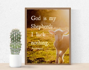 Psalm 23 Wall Art - God Is My Shepherd - I Lack Nothing - Bible Verse Wall Art - Christian Wall Art - Printable Wall Art