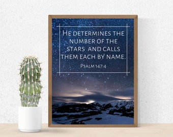 Bible Verse Wall Art - Christian Wall Art- Psalm 147 - He Determines The Number of Stars -Instant Download- Printable