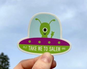 "Take Me To Salem Alien Sticker - 3"""