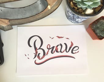 Brave - Type Illustration