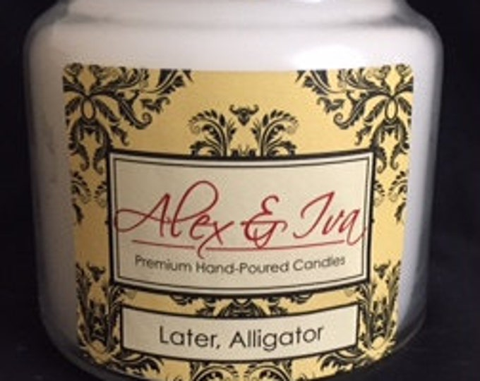Later' Alligator - 22 oz. jar