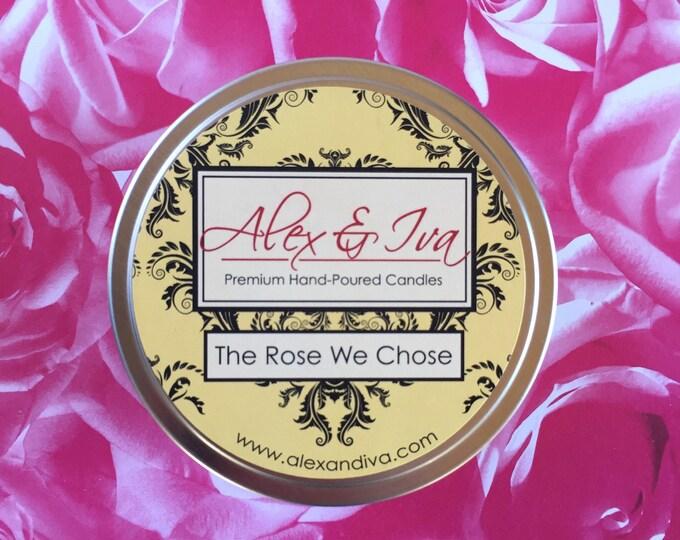 The Rose We Chose - 8 oz. tin