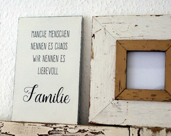 Sign Wood... we call it family shabby
