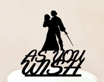 As You Wish Cake Topper,Princess Bride Wedding Cake Topper,As You Wish,Silhouette Wedding Cake Topper,Princess Buttercup and Westley (1216)