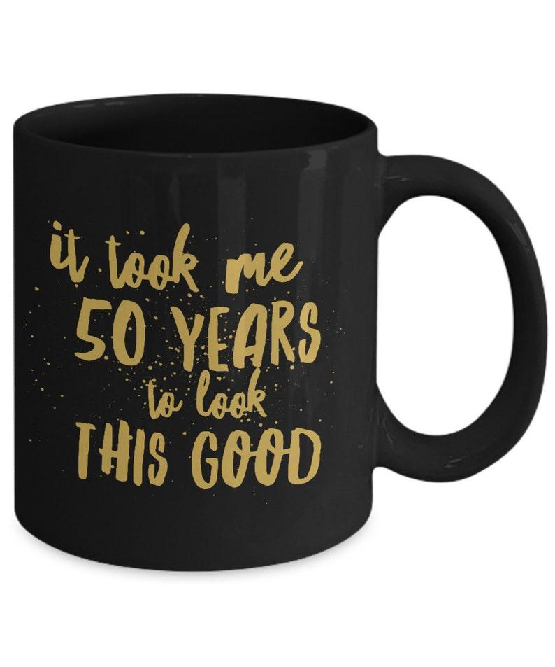 Funny 50th Birthday Gifts For Women Men 11 Oz Coffee Mug