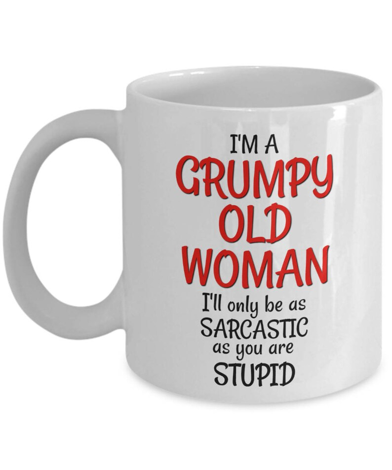 Grumpy Old Woman Mug Funny 50th Birthday Gag Gift For Women