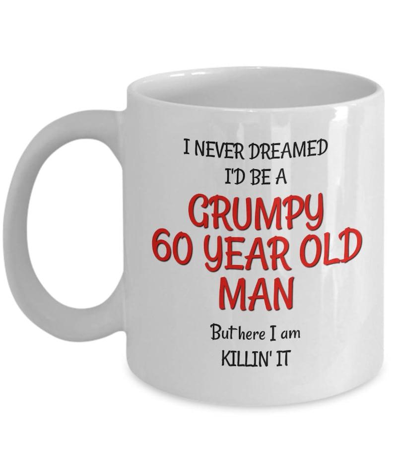60th Birthday Mug For Men Funny 60th Birthday Gag Gifts For