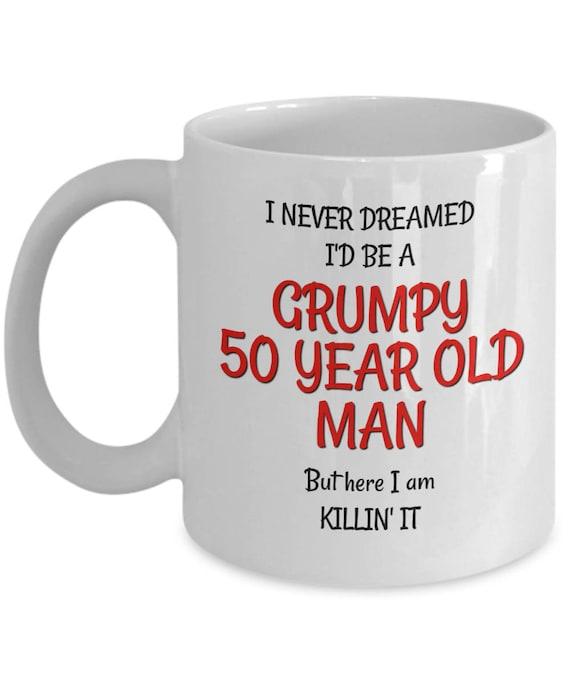 Best 50th Birthday Mug For Men Funny Gag Gifts