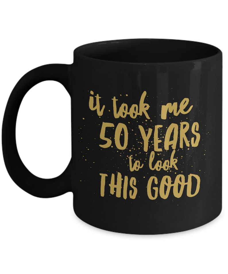 Funny 50th Birthday Gifts For Women Men 11 Oz Coffee Mug