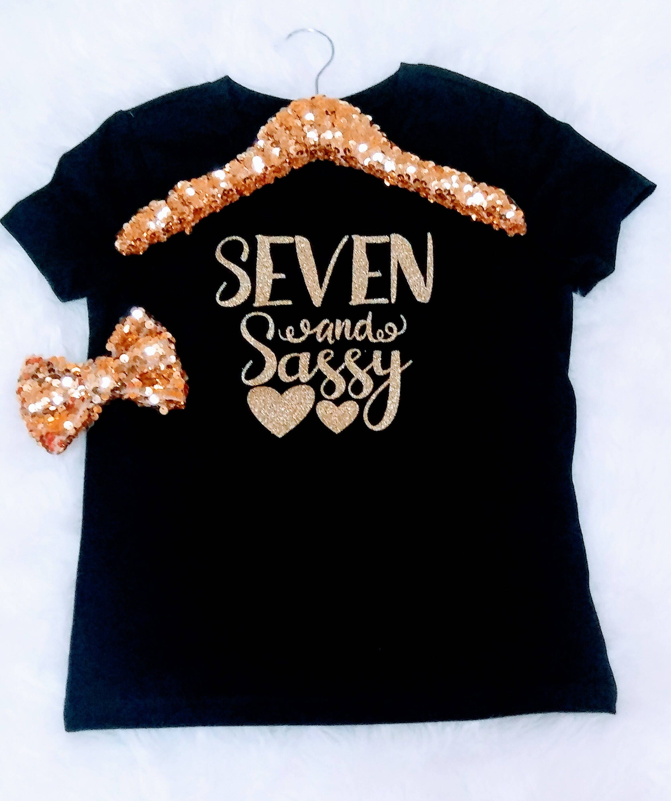Seven And Sassy Birthday Outfit Girl 7 Birthday Shirt It's