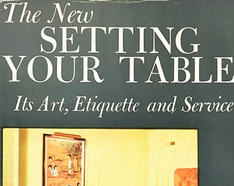 The New Setting Your Table Book. Its Art Etiquette and Service. Helen Sprackling & Robots and Empire. FIRST EDITION book by Issac Asimov circa
