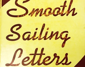 Stop Cluttered Letters! Smooth Sailing Letters by L.E. Frailey. Vintage hardback book. 1938 writing  Business Prentice-Hall. Marketing