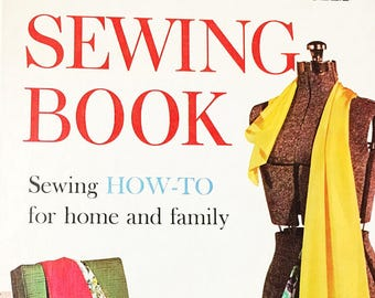 Sewing Book.  Vintage hardcover sewing book.  Better Homes & Gardens.  Sewing How-To for the Home and family.  Circa 1961.  How to guide.