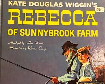 Rebecca on Sunnybrook Farm. Hardback book by Kate Douglas Wiggins. Vintage Children's Novel. Shirley Temple Maine.