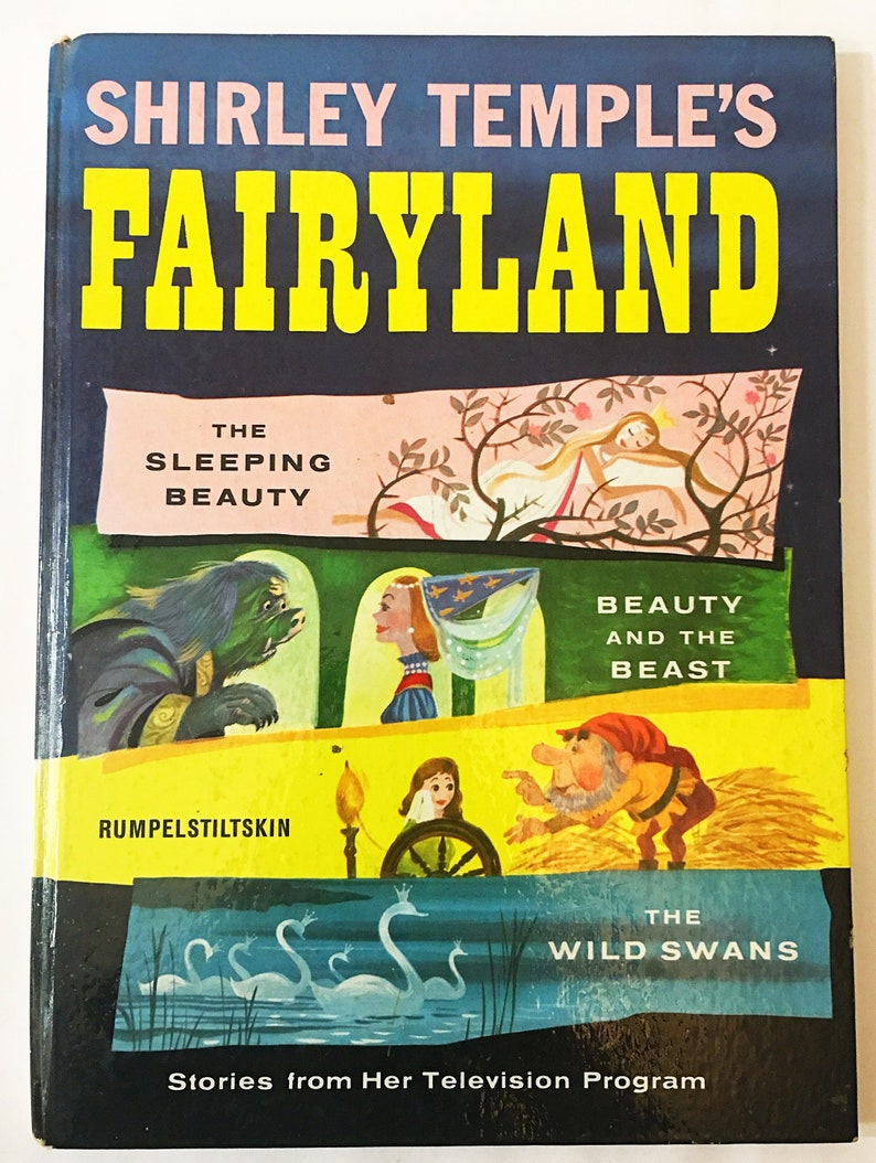 Shirley Temple's Fairyland  Vintage book circa 1958  First Edition  Wild  Swans, Beauty & the Beast, Rumpelstiltskin, Sleeping Beauty