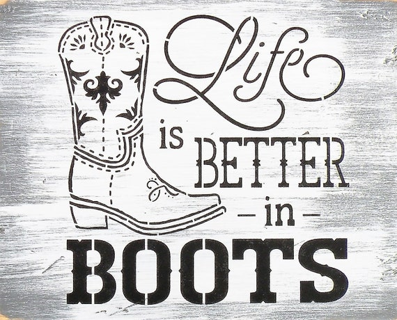 Life Is Better In Boots Rustic Wood Sign, Distressed Wood Cowboy Boot  Country Quote Painting, Cowgirl Decor, Rustic Farmhouse Boots Sign