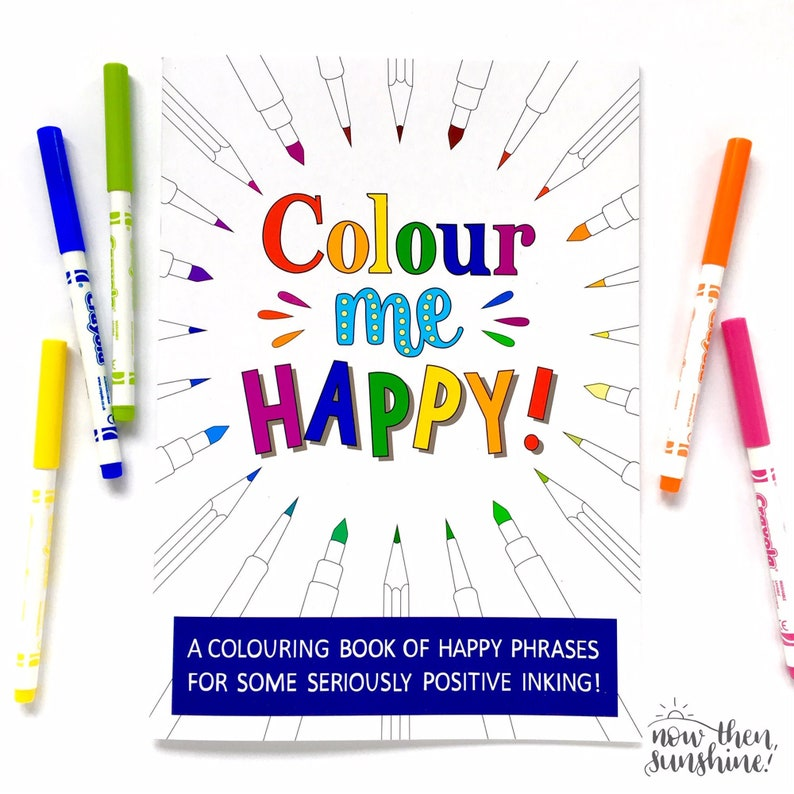 A colouring book of positive phrases  Colour Me Happy image 0