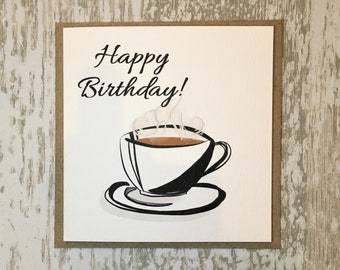 Coffee Cup Birthday Card Lover Mum Friend Girlfriend Hipster