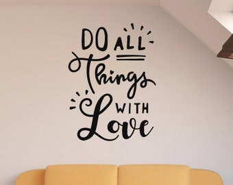 Do All Things With Love Wall Sticker Quote