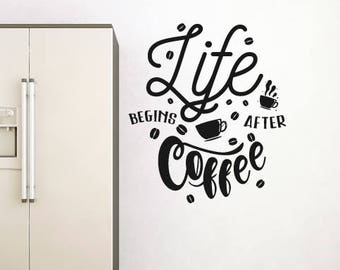 Coffee Wall Sticker Quote