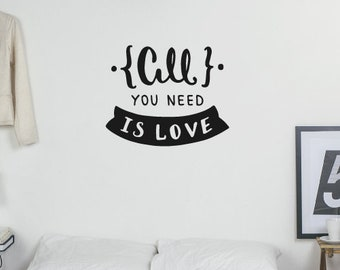 All You Need Is Love Wall Sticker Quote