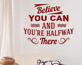 Believe Motivational Wall Sticker Quote
