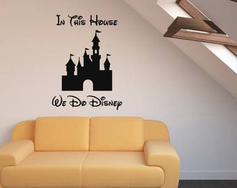 Walt Disney In This House Wall Sticker Quote