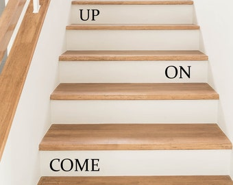 Come On Up Stairs Wall Stickers