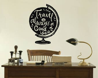 Travel Globe Wall Sticker Quote