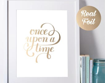 Foil Print Quote - One Upon A Time