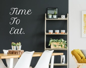 Time To Eat Kitchen Wall Sticker Quote