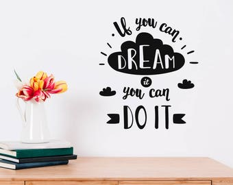Motivational Dream Wall Sticker Quote