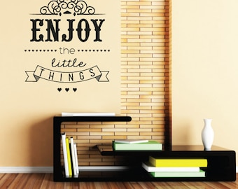 Enjoy The Little Things Wall Sticker Art Quote - Vinyl Wall Decal For Home Decor, Office, Gift, Wallpaper, Decor, Bedroom, House