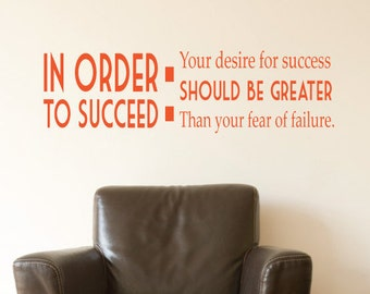 In Order To Succeed Motivational Wall Sticker Quote For Home/Office Christmas Gift